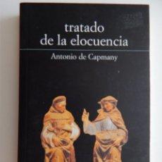 Libros: TRATADO DE LA ELOCUENCIA - ANTONIO DE CAPMANY. Lote 95802963
