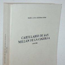 Libros: CARTULARIO DE SAN MILLÁN DE LA COGOLLA (1076-1200) - MARÍA LUISA LEDESMA RUBIO. Lote 108421016