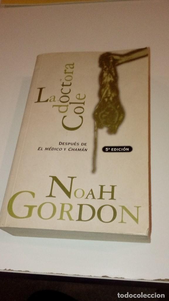 CAJ261217 LA DOCTORA COLE NOAH GORDON (Libros sin clasificar)