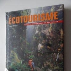 Libros: ÉCOTOURISME. VOYAGES ÉCOLOGIQUES ET ÉQUITABLES - LIONEL ASTRUC - NEUF. Lote 96091367