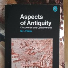 Libros: M. I. FINLEY - ASPECTS OF ANTIQUITY: DISCOVERIES AND CONTROVERSIES. 2ND ED.. Lote 109448955