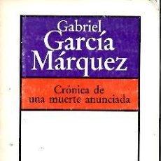 Libros: CRONICA DE UNA MUERTE ANUNCIADA. - BRUGUERA.. Lote 109579395