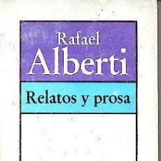 Libros: RELATOS Y PROSA. - BRUGUERA.. Lote 109603262