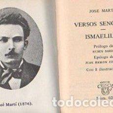 Libros: VERSOS SENCILLOS/ISMAELILLO - MARTI, JOSE. Lote 109725730