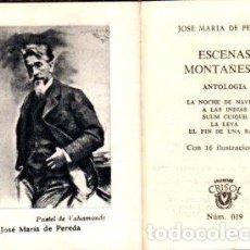 Libros: ESCENAS MONTAÑESAS - PEREDA, JOSE MARÍA DE. Lote 109725734