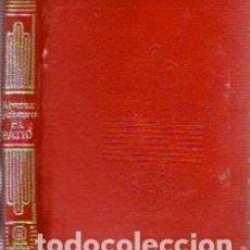 Libros: EL PATIO - ALVAREZ QUINTERO, SERAFIN Y JOAQUIN. Lote 109725746