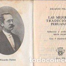 Libros: LAS MEJORES TRADICIONES PERUANAS - PALMA, RICARDO. Lote 109725766