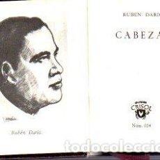 Libros: CABEZAS. - DARÍO, RUBÉN. Lote 109725822