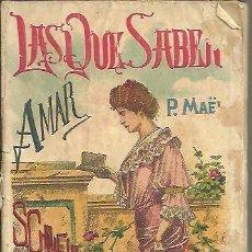 Libros: LAS QUE SABEN AMAR. - MAËL, PIERRE.. Lote 109891104