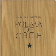 Libros: POEMA DE CHILE. - MISTRAL, GABRIELA.. Lote 109923088