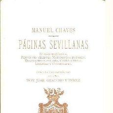 Libros: PAGINAS SEVILLANAS. SUCESOS HISTORICOS, PERSONAJES CELEBRES, MONUMENTOS NOTABLES,TRADICIONES POPULAR. Lote 109923818