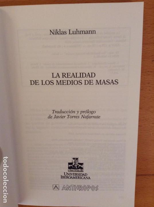 Libros: LA REALIDAD DE LOS MEDIOS DE MASAS (NIKLAS LUHMANN) ANTHROPOS - Foto 2 - 163441520