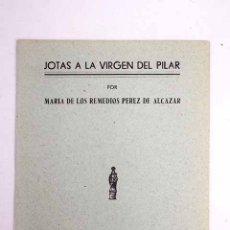 Libros: JOTAS A LA VIRGEN DEL PILAR. Lote 110504543