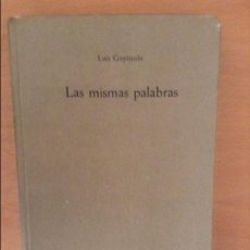 Bücher - LAS MISMAS PALABRAS (LUIS GOYTISOLO) SEIX BARRAL - 110783487