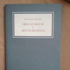 Libros: BALTASAR GRACIÁN - ORÁCULO MANUAL Y ARTE DE LA PRUDENCIA - EDICIÓN FACSÍMIL. Lote 111013899