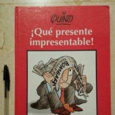 Libros: LIBRO TAPA DURA - QUE PRESENTE IMPRESENTABLE - COMEDIA - ED. LUMEN - QUINO. Lote 111396867