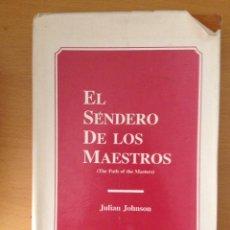 Libros: EL SENDERO DE LOS MAESTROS (JULIAN JOHNSON). Lote 194203147
