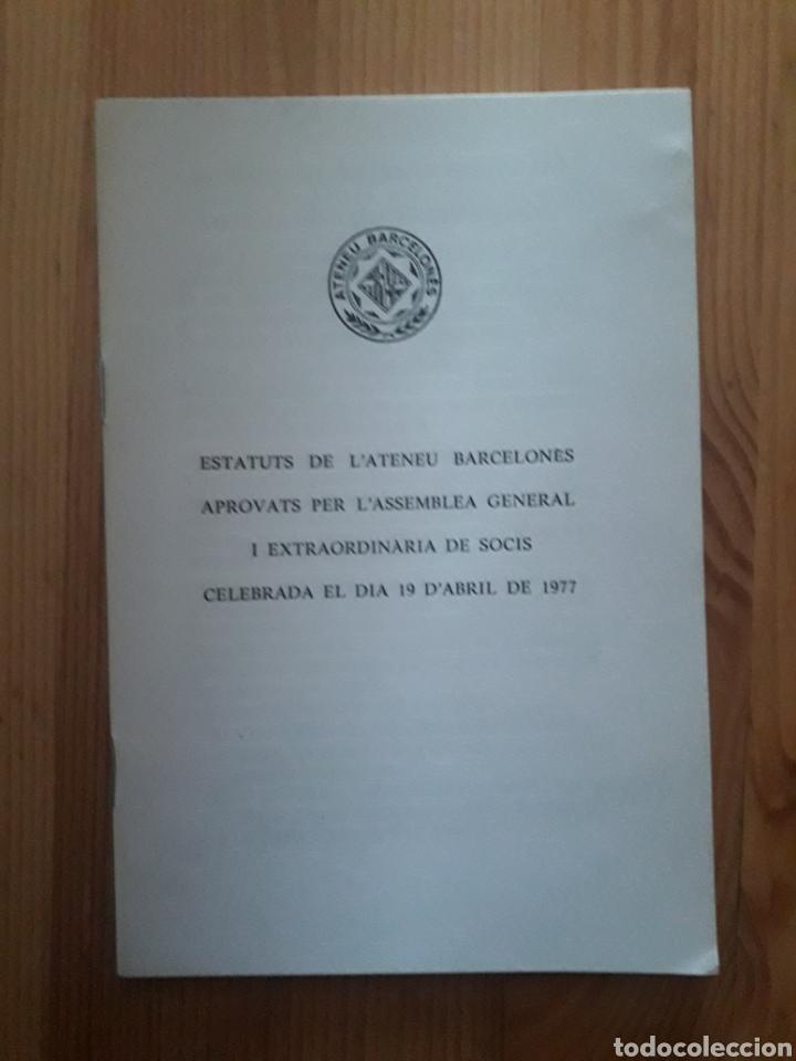 ESTATUTS ATENEU BARCELONES 1977 (Libros sin clasificar)