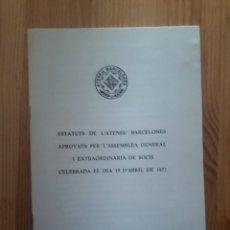 Libros: ESTATUTS ATENEU BARCELONES 1977. Lote 111421023