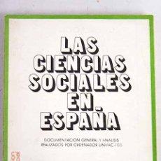 Livros em segunda mão: LAS CIENCIAS SOCIALES EN ESPAÑA. Lote 111466374