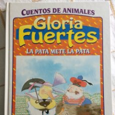 Libros: LA PATA METE LA PATA - GLORIA FUERTES - CUENTOS DE ANIMALES. Lote 111685906