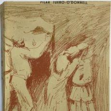 Libros: MARIANO BENLLIURE O RECUERDOS DE UNA FAMILIA ( O'DONNELL - TUERO - BENLLIURE ) - PILAR TUERO O'DONEL. Lote 111703523