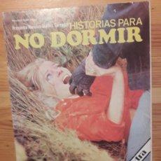 Libros: HISTORIAS PARA NO DORMIR EXTRA NARCISO IBAÑEZ SERRADOR 1973. Lote 111589871