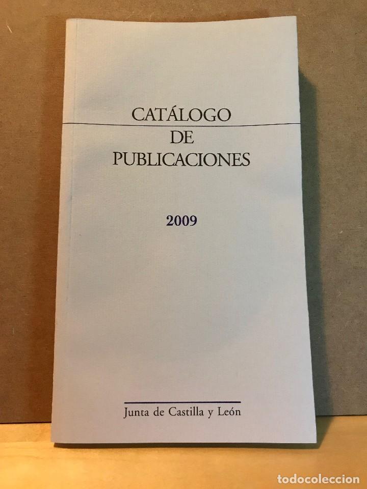 CÁTALOGO DE PUBLICACIONES 2009 - JUNTA DE CASTILLA Y LEÓN (Libros sin clasificar)
