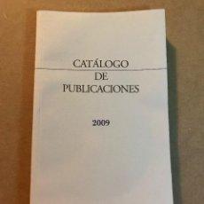 Libros: CÁTALOGO DE PUBLICACIONES 2009 - JUNTA DE CASTILLA Y LEÓN. Lote 111817327