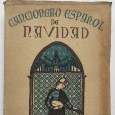 Libros: CANCIONERO ESPAÑOL DE NAVIDAD. Lote 111704502