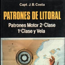 Libros: PATRONES DE LITORAL MOTOR 2ª CLASE / 1ª CLASE Y VELA - MANUAL MANIOBRA NAVEGACION COSTERA - NUEVO. Lote 194945672