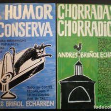 Libros: HUMOR EN CONSERVA. CHORRADAS Y CHORRADICAS. ANDRÉS BRIÑOL ECHARREN. PAMPLONA. NAVARRA. NUEVOS. Lote 112119559