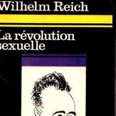 Libros: LA RÉVOLUTION SEXUELLE. POUR UNE AUTONOMIE CARACTÉRIELLE DE L'HOMME - REICH, WILHELM. Lote 112588314
