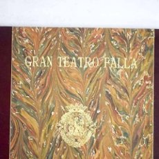 Libros: GRAN TEATRO FALLA: PROGRAMA DE REAPERTURA. Lote 197387651