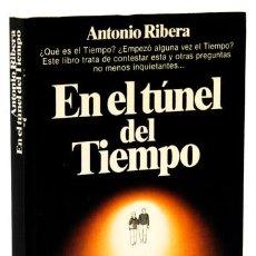 Libros: RIBERA, ANTONIO: EN EL TÚNEL DEL TIEMPO (PLANETA) (CB). Lote 112772879