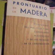 Libros: PRONTUARIO DE LA MADERA / GUSTAVO GILI - 1959 STOCK LIBRERIA - CONSTRUCCION - ENVIO GRATIS - COMAS. Lote 112835523