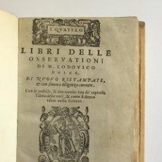 Libros: I QUATTRO LIBRI DELLE OSSERVATIONI. - DOLCE, LUDOVICO. 1573. Lote 109021163