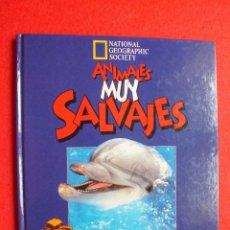 Libros: MAR DELFINES CACHALOTES ORCAS ANIMALES MUY SALVAJES NATIONAL GEOGRAPHIC 1996. Lote 112990723