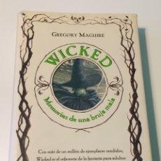 Libros: WICKED - MEMORIAS DE UNA BRUJA MALA - GREGORY MAGUIRE - PLANETA INTERNACIONAL - 2007. Lote 112994903