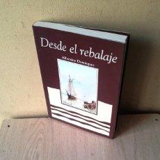 Libros: ALFONSINA DOMINGUEZ - DESDE EL REBALAJE - MÁLAGA 2000 - FIRMADO POR LA AUTORA . Lote 113009527