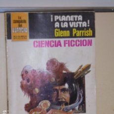 Libros: ¡PLANETA A LA VISTA! GLENN PARRISH COLECCION LA CONQUISTA DEL ESPACIO Nº 642 - BRUGUERA -. Lote 113012291