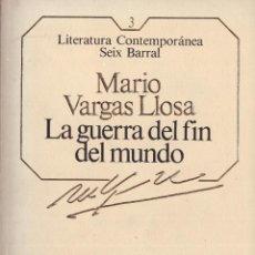Libros: LA GUERRA DEL FIN DEL MUNDO - MARIO VARGAS LLOSA; SEIX BARRAL - OFERTAS DOCABO. Lote 113031659