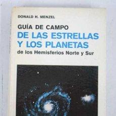 Libros: GUÍA DE CAMPO DE LAS ESTRELLAS Y LOS PLANETAS DE LOS HEMISFERIOS NORTE Y SUR. Lote 113037642