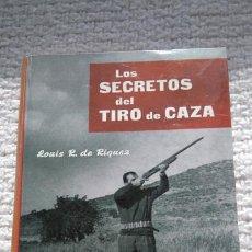 Libros: LOS SECRETOS DEL TIRO DE CAZA. Lote 113079036