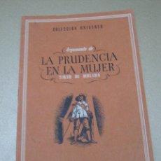 Libros: COLECCION UNIVERSO EDICIONES ESPAÑA ARGUMENTO DE LA PRUDENCIA EN LA MUJER TIRSO DE MOLINA. Lote 113127695