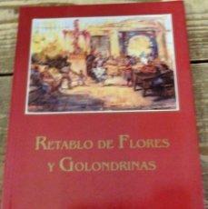 Libros: SEMANA SANTA SEVILLA,RETABLO DE FLORES Y GOLONDRINAS. VERDE, AURELIO. Lote 113151155