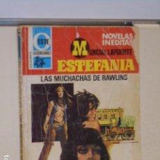 Libros: LAS MUCHACHAS DE RAWLINS MARCIAL LAFUENTE ESTEFANIA COLECCION OESTE LEGENDARIO Nº 528 - BRUGUERA -. Lote 113157199