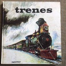 Libros: TRENES EDITORIAL AGUILAR ANTONIO JIMÉNEZ LANDI. Lote 113172508