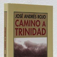 Libros: ROJO, JOSÉ ANDRÉS: CAMINO A TRINIDAD (PRE-TEXTOS ) (CB). Lote 113323003