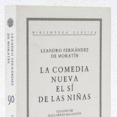 Libros: FERNÁNDEZ DE MORATÍN, LEANDRO: LA COMEDIA NUEVA; EL SÍ DE LAS NIÑAS (CRÍTICA ) (CB). Lote 113323123